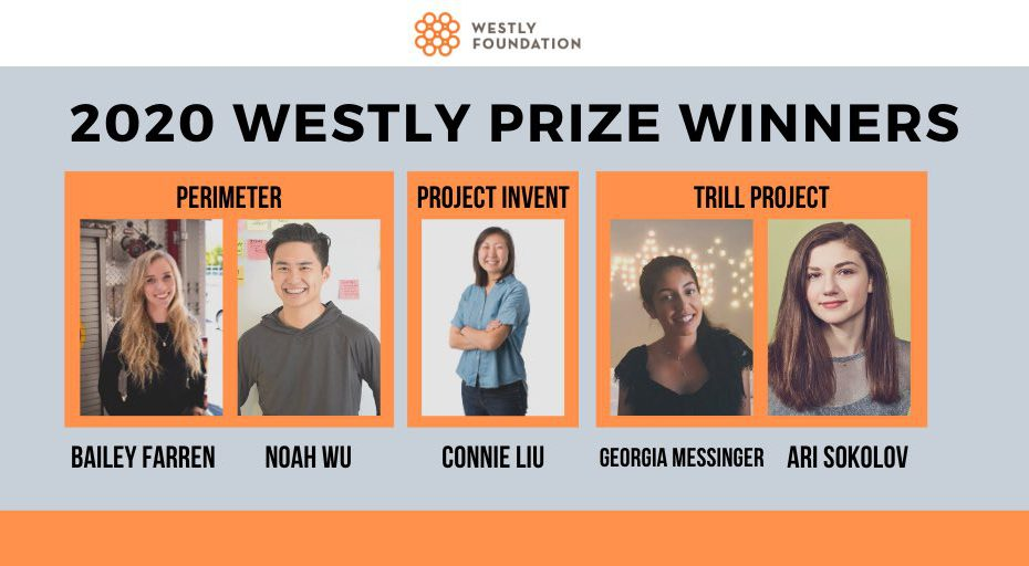 Perimeter co-founders Bailey Farren and Noah Wu are listed among other Westly Prize winners from Project Invent and Trill Project.