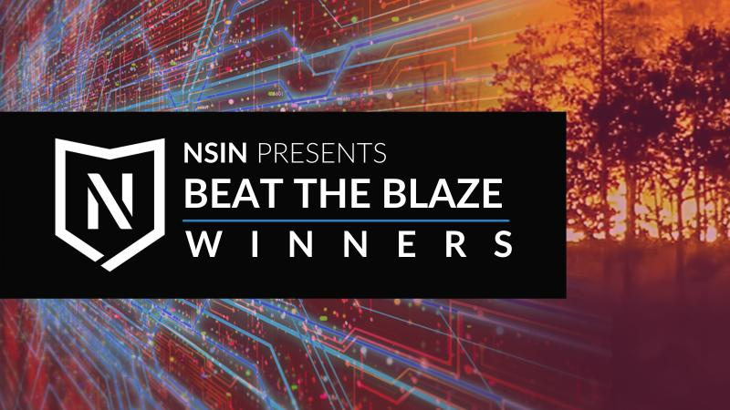 "Wildfire photo in the background, with the text ""NSIN presents Beat the Blaze winners"" in the foreground."
